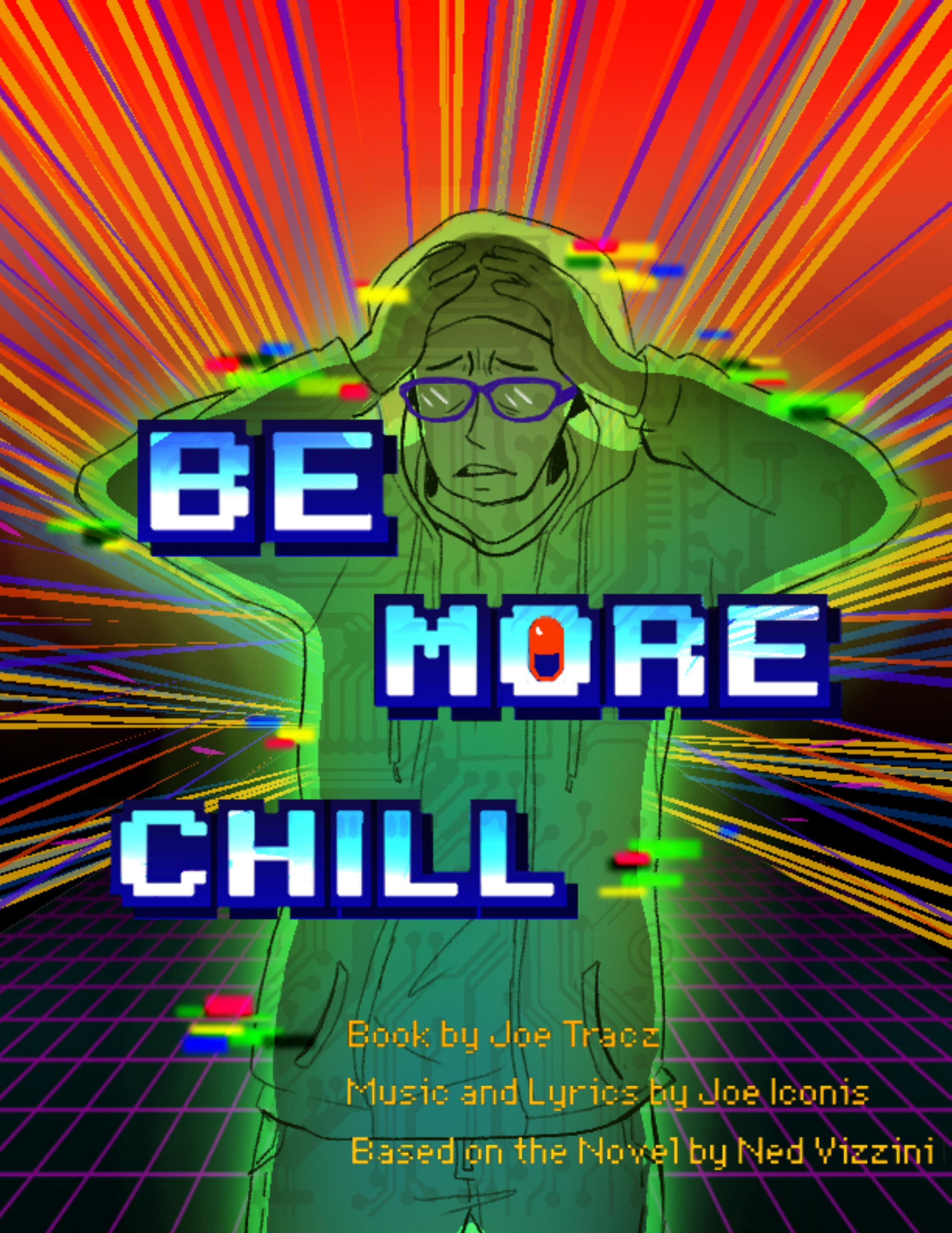 Poster for Be More Chill. A distressed young man wearing glasses and a sweatshirt.