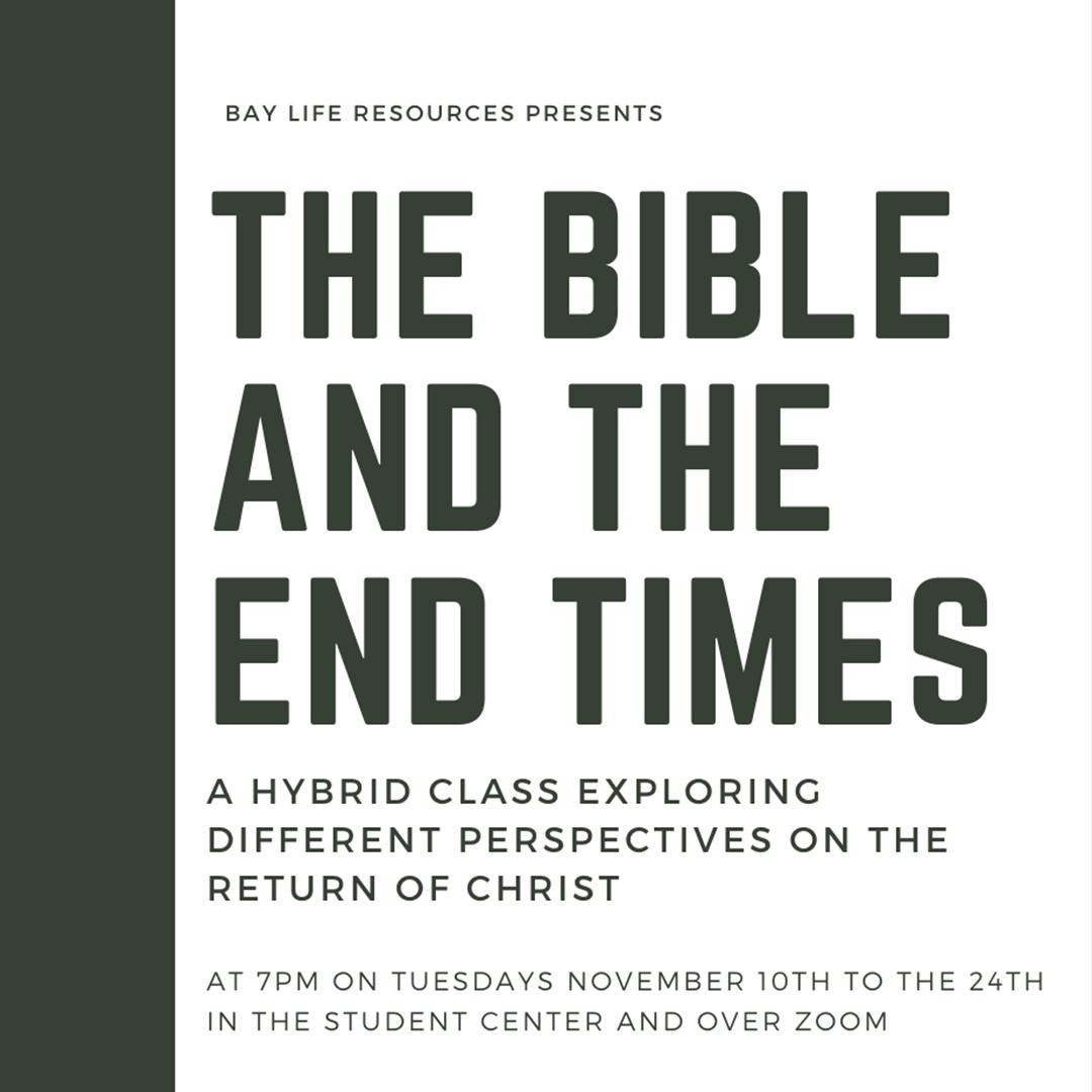 Bible & End Times | Starts Nov 10 | baylife.org/end