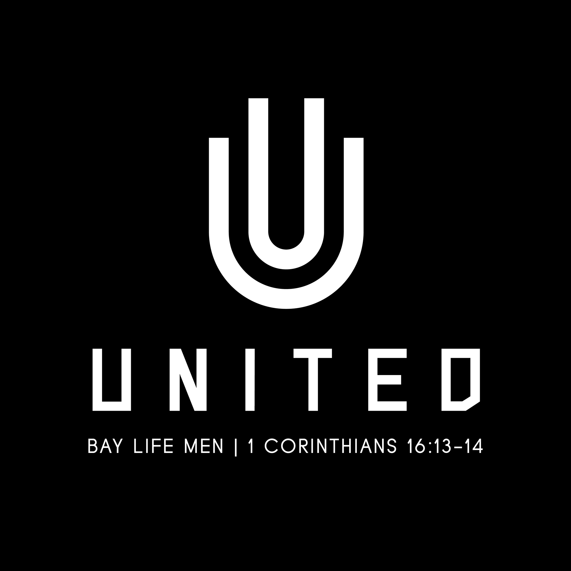 Bay Life Men United | Oct 26 7-9pm | baylife.org/groups