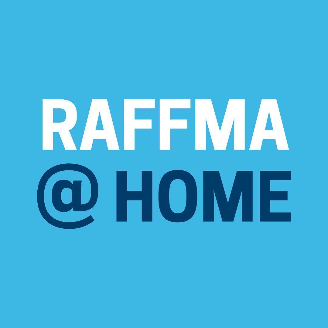 RAFFMA @ Home