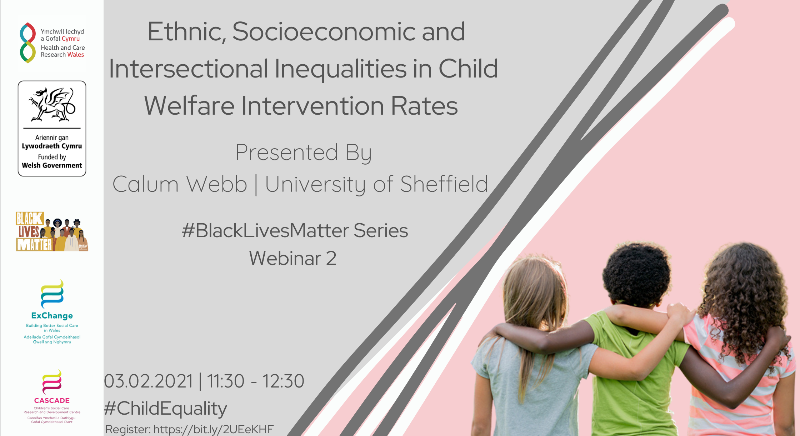 Image advertising Ethnic, socio-economic and intersectional inequalities in child welfare intervention rates, 3rd February, 11.30am. Click image to book.