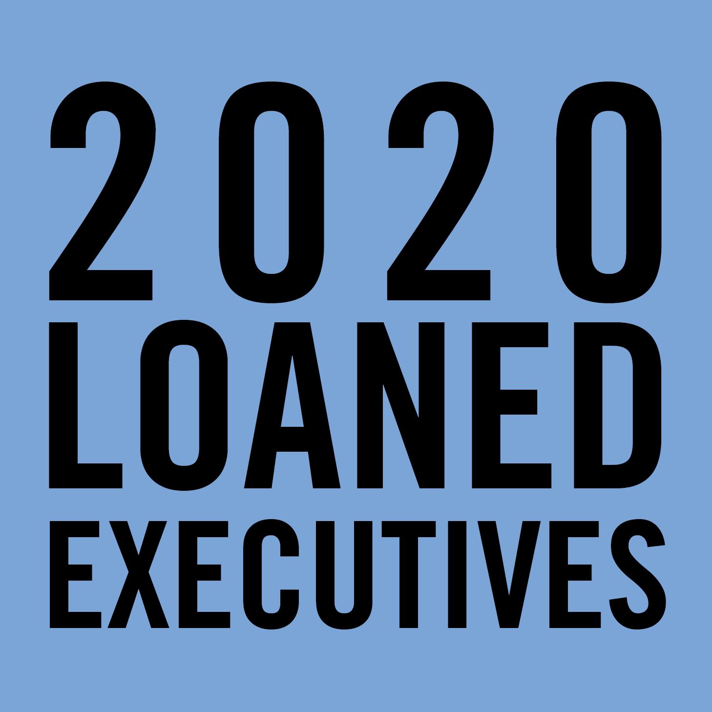 2020 Loaned Executives