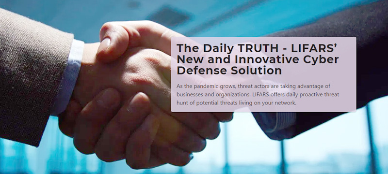 The Daily TRUTH - LIFARS New and Innovative Cyber Defense Solution