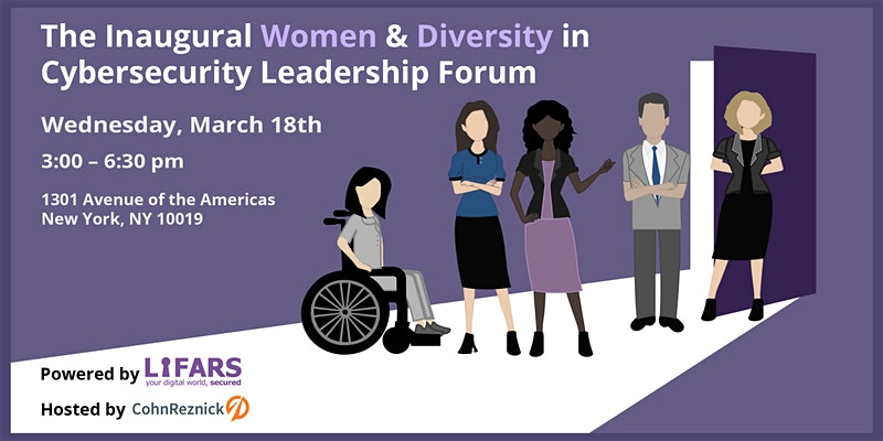 The Inaugural Women and Diversity in Cybersecurity Leadership Forum. Powered by LIFARS
