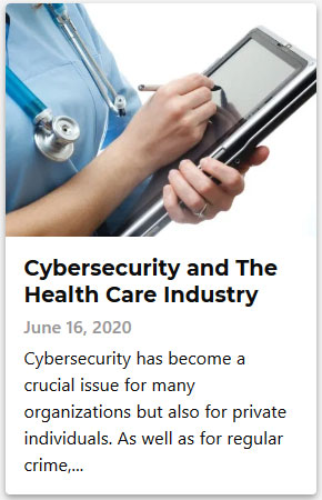 Cybersecurity and The Health Care Industry