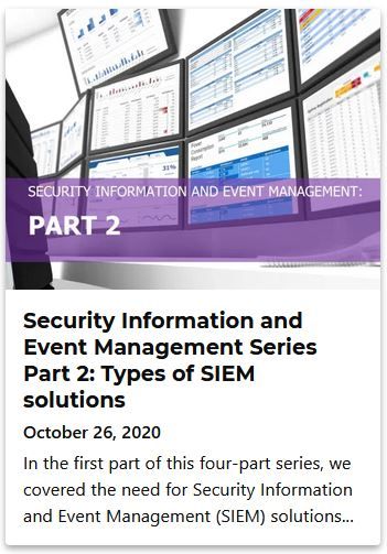 Security Information and Event Management Series Part 2