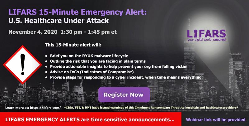 LIFARS 15-Minute EMERGENCY ALERT - U.S. Healthcare Under Attack
