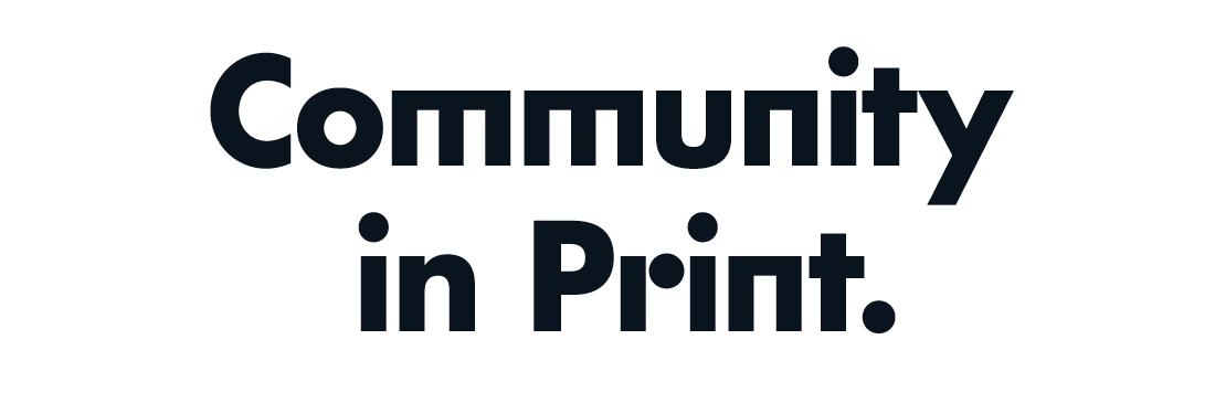 Community in print