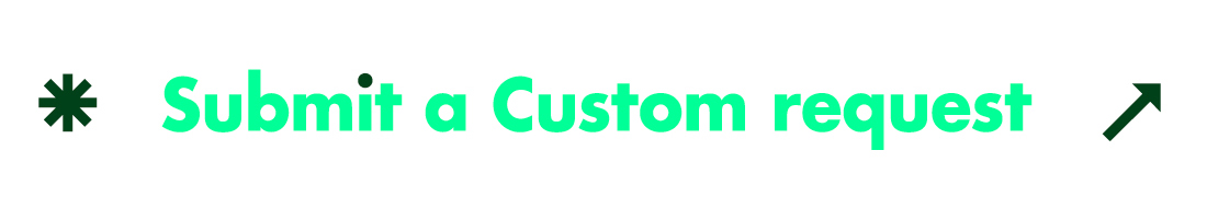 Submit a Custom request.
