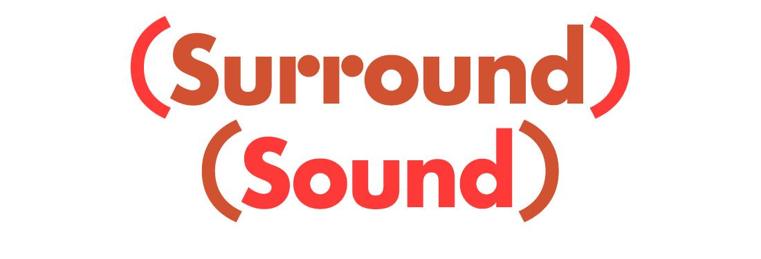 Surround Sound