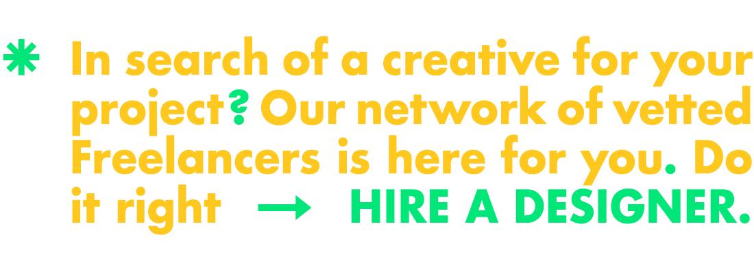 Hire a Designer.