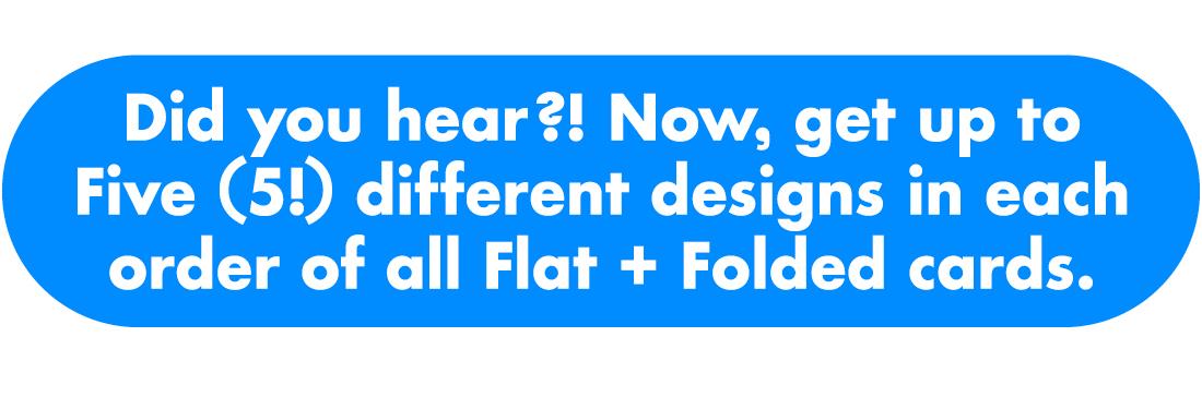 Five different designs!