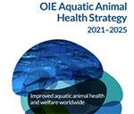 New OIE strategy to improve aquatic health and welfare worldwide