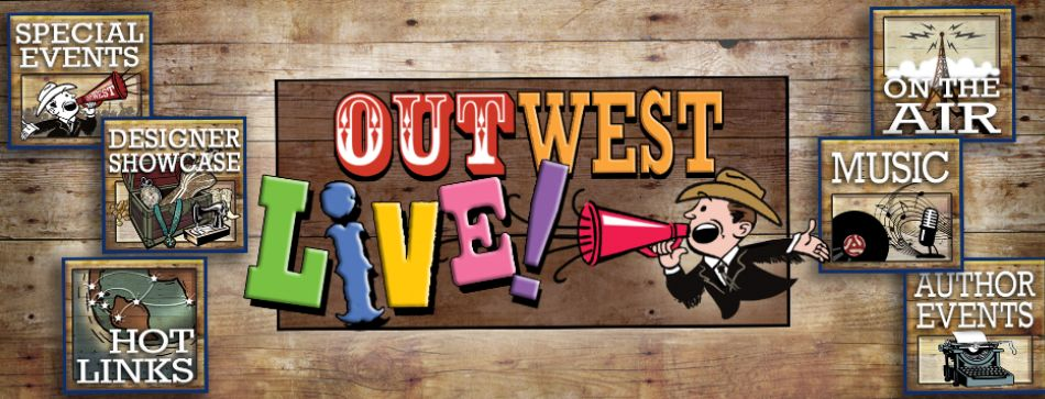 OutWest LIve! Broadcasts and Events