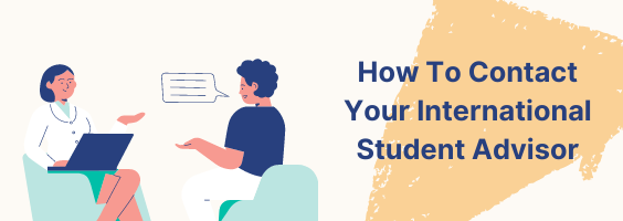 How to Contact Your International Student Advisor