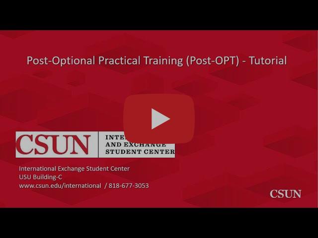 Post-Optional Practical Training (Post-OPT) - Tutorial