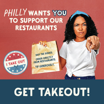 Support Philly Restaurants - Get Takeout!