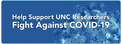 Help Support UNC Researchers Fight Against COVID-19