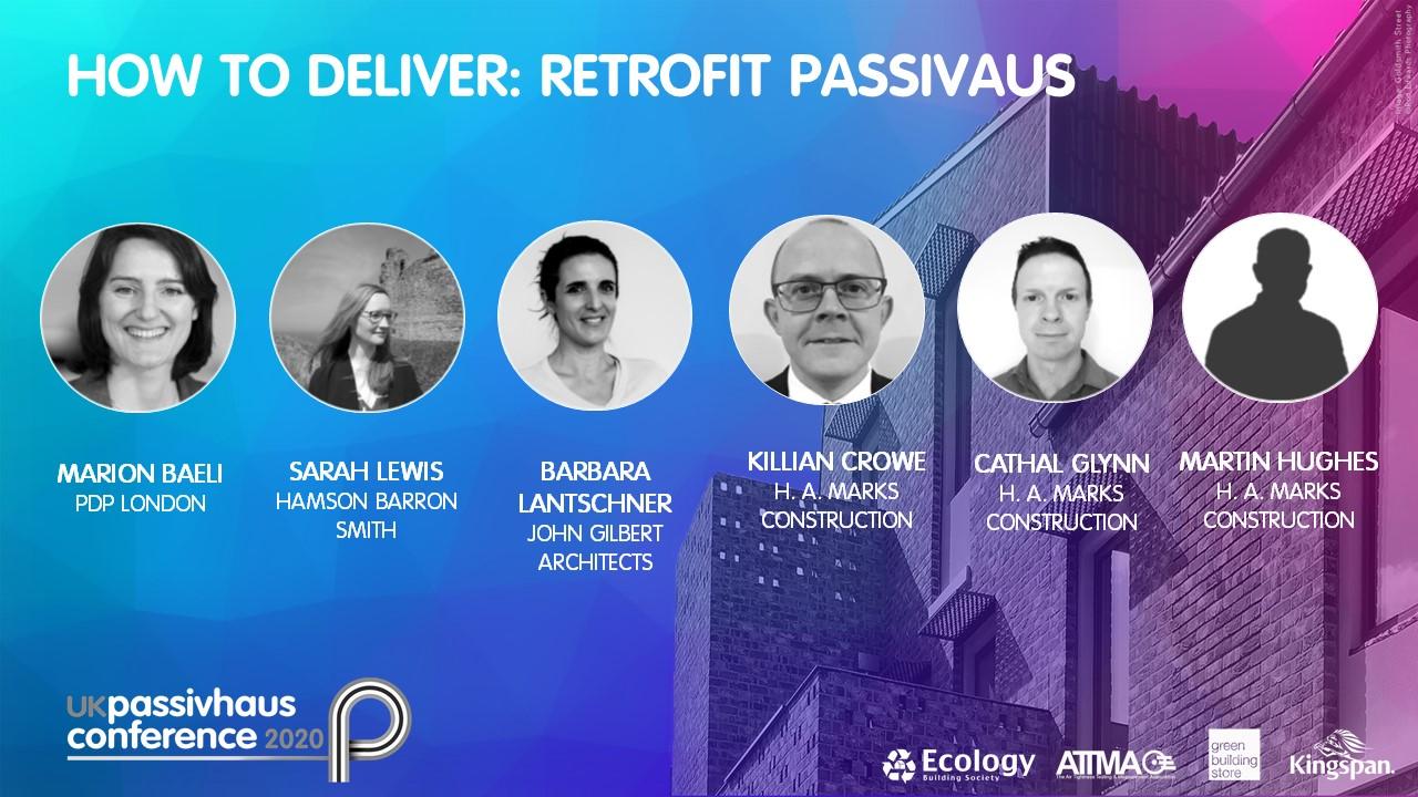 2020 UK Passivhaus Conference: How to deliver retrofit Passivhaus