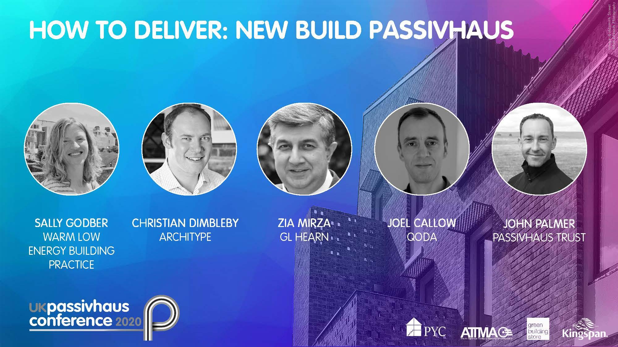 2020 UK Passivhaus Conference: How to deliver newbuild Passivhaus