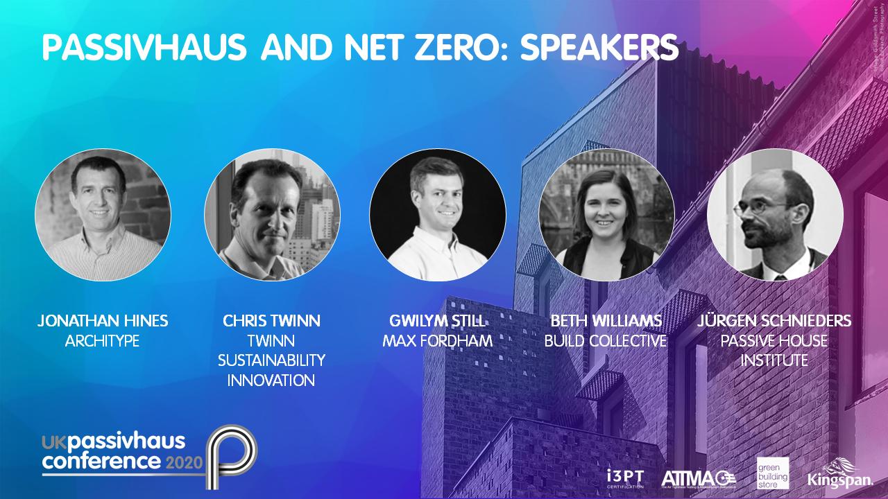 2020 UK Passivhaus Conference: Passivhaus & Net Zero
