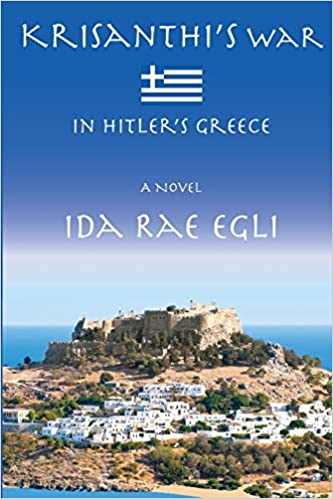 In Hitler's Greece: Ida Rae Egli