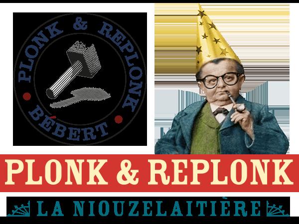 Bébert Plonk & Replonk - La Niouzelaitière