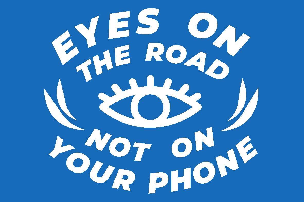 Eye illustration - eyes on the road, not on your phone