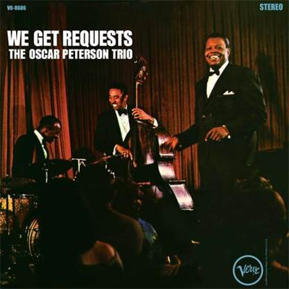 The Oscar Peterson Trio - We Get Requests