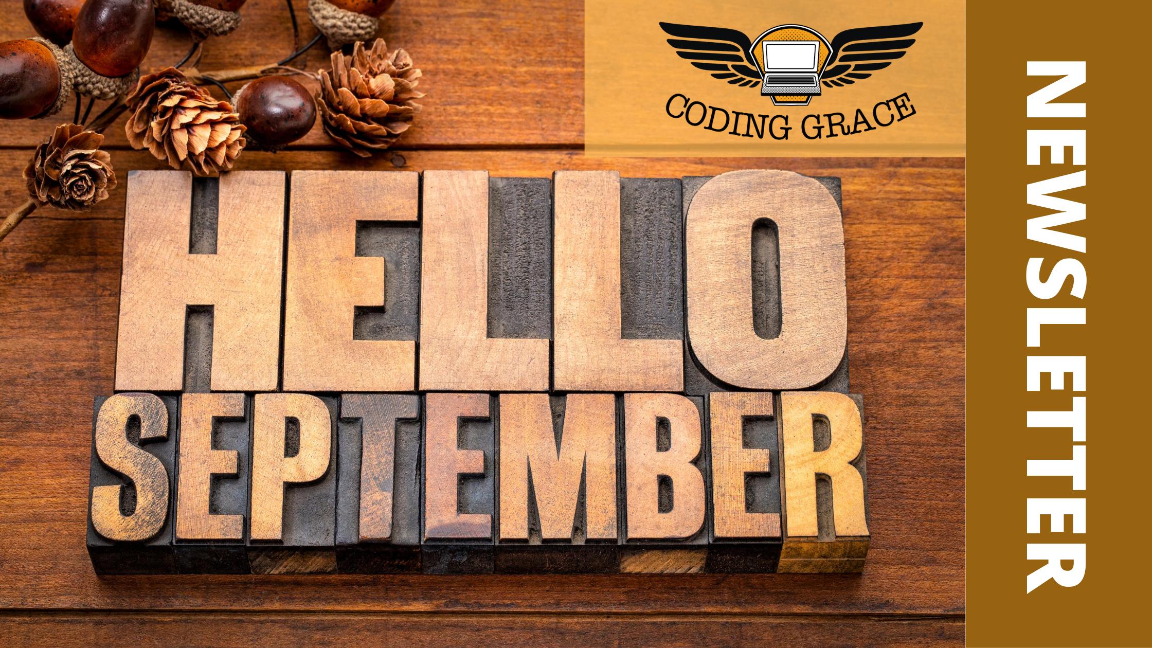 Coding Grace September newsletter