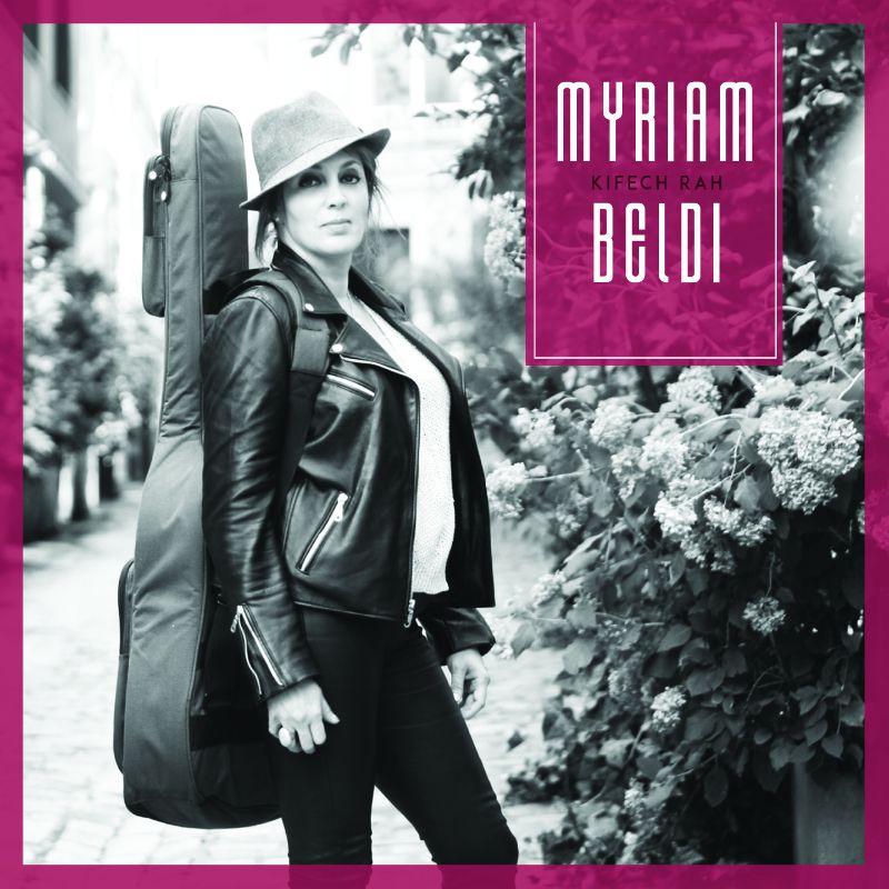 Myriam Beldi – Nouveau single Kifech Rah