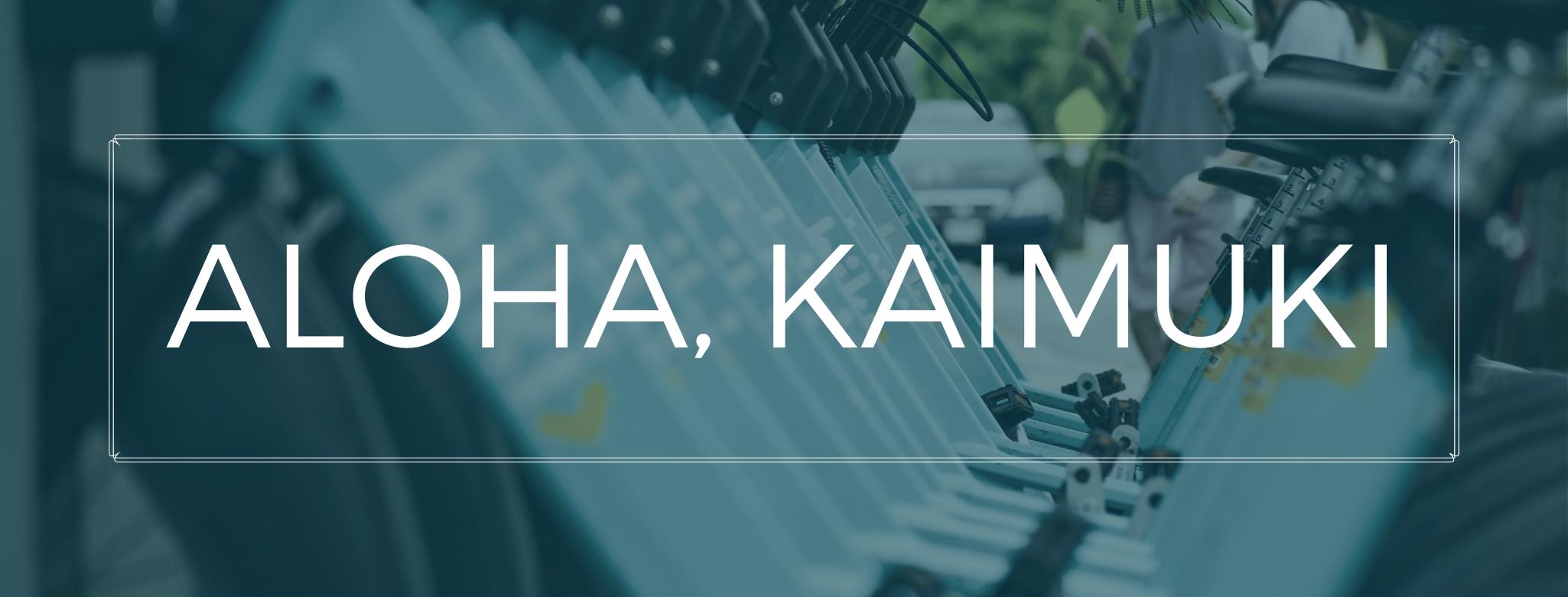 Aloha, Kaimuki