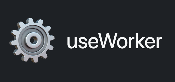 useWorker()
