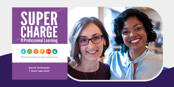 Authors Nicole Tucker-Smith and Kasia Derbiszewska pictured next to Supercharge Your Professional Learning book cover.