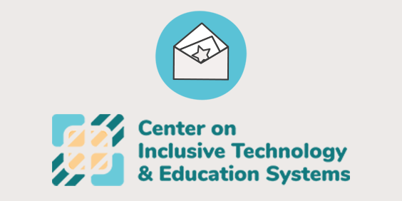 Center on Inclusive Technology and Education Systems