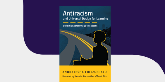Antiracism and Universal Design for Learning: Building Expressways to Success book cover