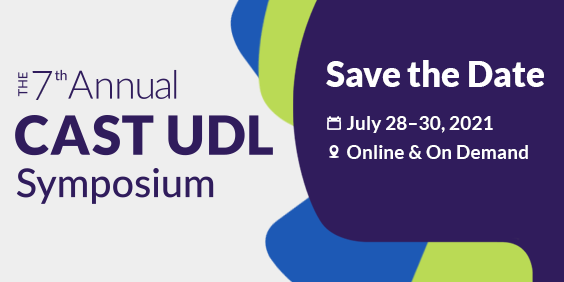 Save the date for CAST's 7th Annual CAST UDL Symposium