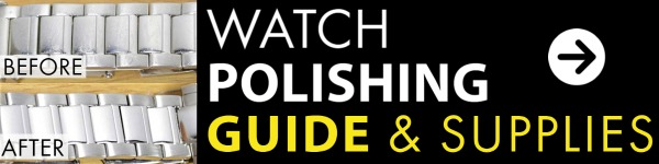 How To Guide For Watch Polishing
