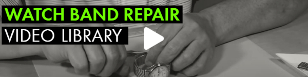 WATCH BAND REPAIR VIDEO LIBRARY