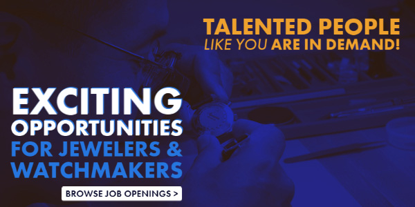 Jewelers and Watchmakers are In Demand! Browse Job Openings >