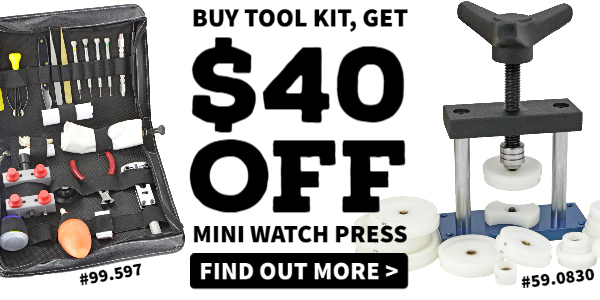 - $40 Off When You Buy Watch Tool Kit and Mini Watch Press Esslinger