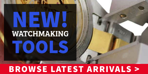New Watchmaking Tools From Esslinger