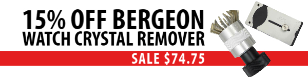 - 15% Off Bergeon Watch Crystal Remover