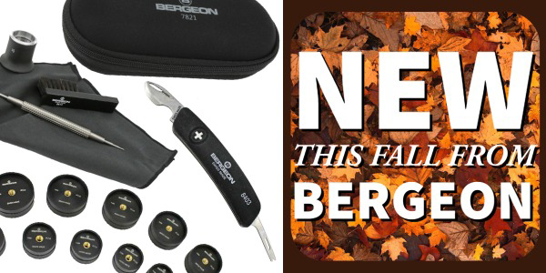 New This Fall From Bergeon Watch Tools