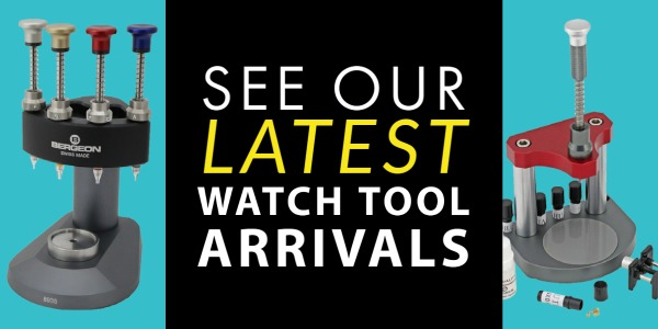 See Our Latest Watch Tools Arrivals