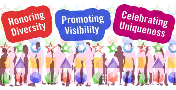 """Graphic which reads, """"Honoring diversity, promoting visibility, celebrating uniqueness."""""""