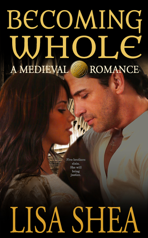 Becoming Whole - A Medieval Romance