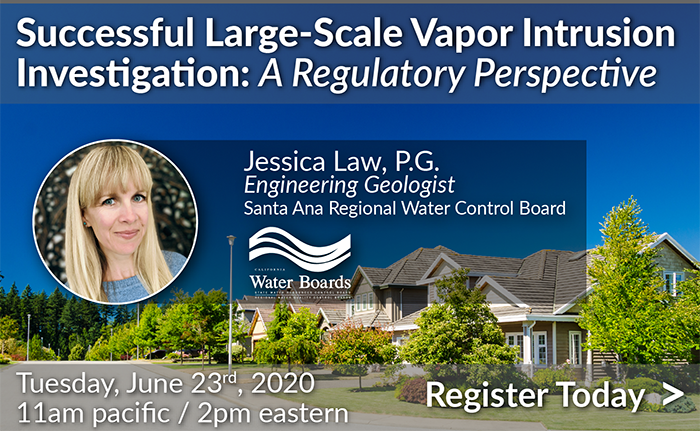 Successful Large-Scale Vapor Intrusion Investigation: A Regulatory Perspective