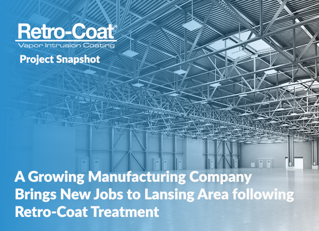 A Growing Manufacturing Company Brings New Jobs to Lansing Area Following Retro-Coat Treatment