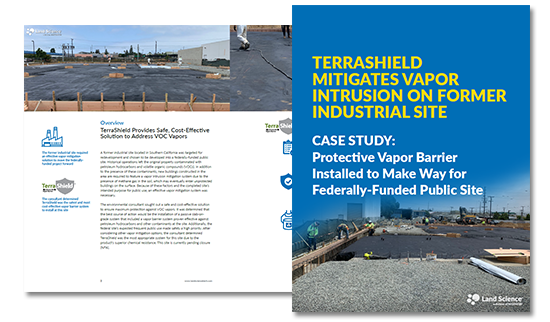TerraShield Mitigates Vapor Intrusion On Former SoCal Industrial Site